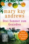 Drei Sommer zum Genießen book summary, reviews and downlod