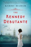 The Kennedy Debutante book summary, reviews and download