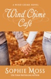 Wind Chime Cafe book summary, reviews and download