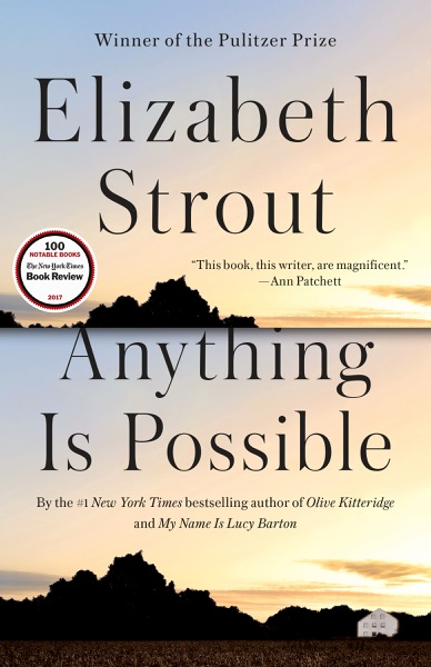 Anything Is Possible by Elizabeth Strout Book Summary, Reviews and E-Book Download