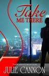 Take Me There book summary, reviews and download