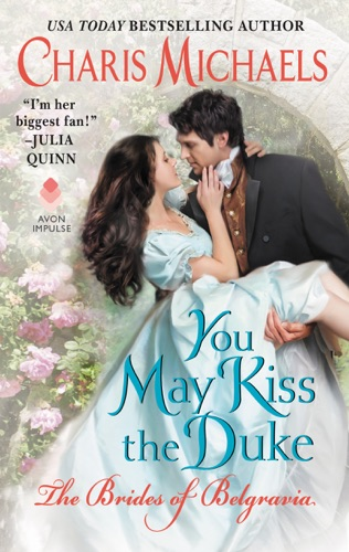 You May Kiss the Duke by Charis Michaels E-Book Download
