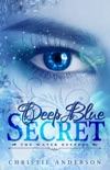 Deep Blue Secret (The Water Keepers Book 1) book summary, reviews and download