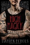 High Magick book summary, reviews and download
