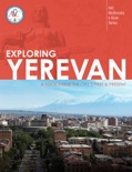 Exploring Yerevan book summary, reviews and download