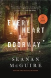 Every Heart a Doorway book summary, reviews and downlod