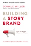 Building a StoryBrand book summary, reviews and download