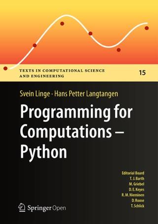Programming for Computations - Python by Svein Linge & Hans Petter Langtangen E-Book Download