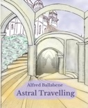 Astral Travelling book summary, reviews and download