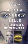 The Good Girl & The Marriage Lie book summary, reviews and downlod