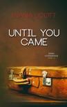 Until you came resumen del libro