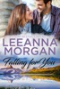 Falling For You: A Sweet, Small Town Romance book image