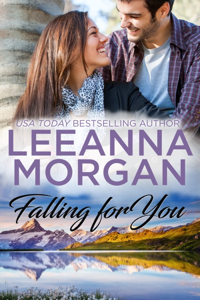Falling For You: A Sweet, Small Town Romance by Leeanna Morgan Book Summary, Reviews and E-Book Download