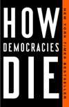 How Democracies Die book summary, reviews and download