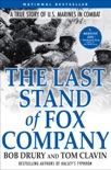 The Last Stand of Fox Company book summary, reviews and download