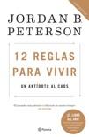 12 reglas para vivir book summary, reviews and downlod
