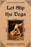 Let Slip the Dogs book summary, reviews and downlod