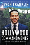 The Hollywood Commandments book summary, reviews and downlod