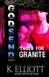 Godsend 11:Taken For Granite book summary, reviews and downlod