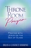 Throne Room Prayer book summary, reviews and download