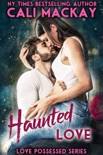 Haunted Love book summary, reviews and downlod