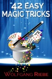 42 Easy Magic Tricks book summary, reviews and downlod