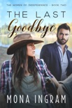 The Last Goodbye book summary, reviews and downlod