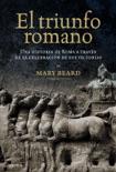 El triunfo romano book summary, reviews and downlod