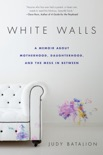 White Walls book summary, reviews and downlod