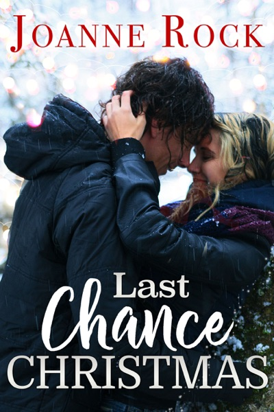 Last Chance Christmas by Joanne Rock Book Summary, Reviews and E-Book Download