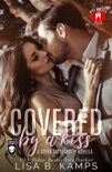 Covered By A Kiss book summary, reviews and download