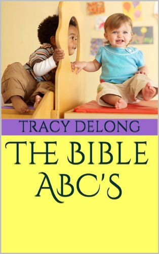 The Bible ABC''S by Smashwords, Inc. book summary, reviews and downlod