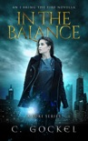 In The Balance: An I Bring the Fire Novella book summary, reviews and downlod