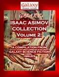 Galaxy's Isaac Asimov Collection Volume 2 book summary, reviews and downlod