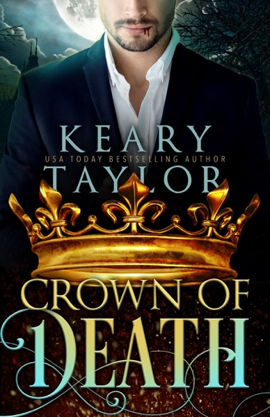 Crown of Death by Keary Taylor Book Summary, Reviews and E-Book Download