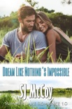 Dream Like Nothing's Impossible book summary, reviews and downlod