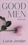 Good Men - Book One book summary, reviews and download