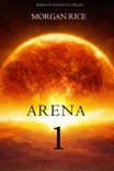 Arena 1: Slaverunners (Book #1 of the Survival Trilogy) book summary, reviews and download