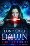 Lone Wolf Dawn book summary, reviews and downlod