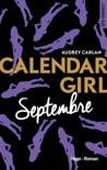 Calendar Girl - Septembre -Extrait offert- book summary, reviews and downlod