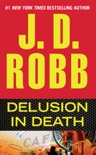 Delusion in Death book summary, reviews and downlod