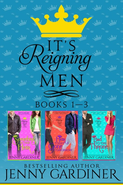 It's Reigning Men - Books 1 - 3 by Jenny Gardiner Book Summary, Reviews and E-Book Download