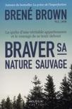 Braver sa nature sauvage book summary, reviews and downlod