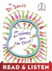Oh, the Thinks You Can Think! Read & Listen Edition book image