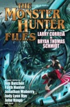 The Monster Hunter Files book summary, reviews and download