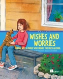 Wishes and Worries book summary, reviews and download