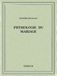 Physiologie du mariage book summary, reviews and download
