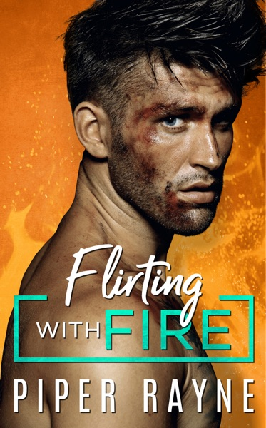 Flirting with Fire by Piper Rayne Book Summary, Reviews and E-Book Download
