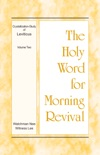 The Holy Word for Morning Revival – The Crystallization-study of Leviticus, volume 2 book summary, reviews and downlod