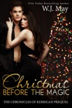 Christmas Before the Magic book summary, reviews and downlod